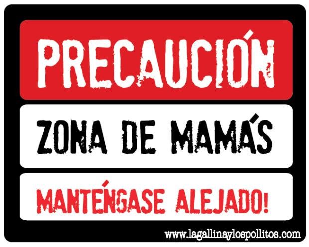 precaucion zona de mamas la gallina y los pollitos blog