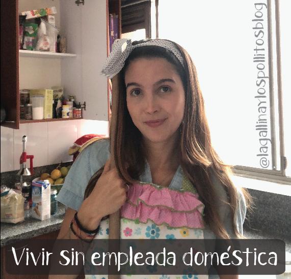 Vivir sin empleada domestica